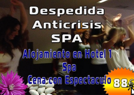 Despedida Anti Crisis SPA en Burgos, 90€